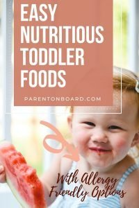 Easy Nutritious Toddler Foods