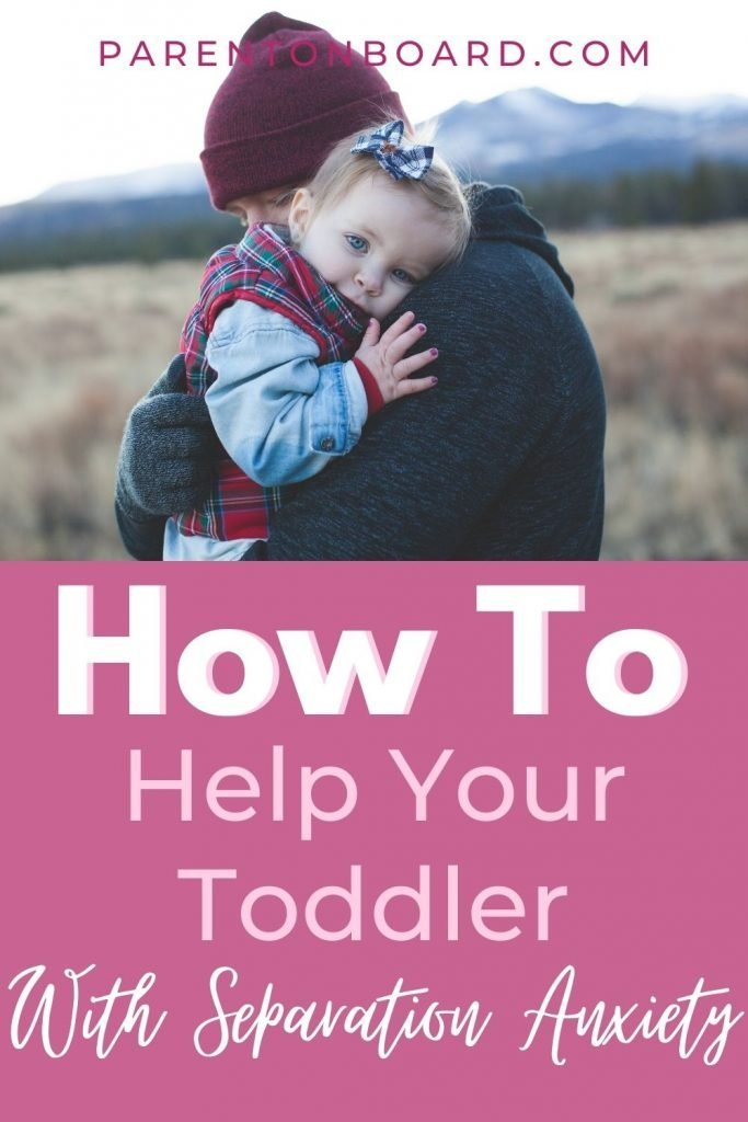 Help Your Child Overcome Separation Anxiety Pin