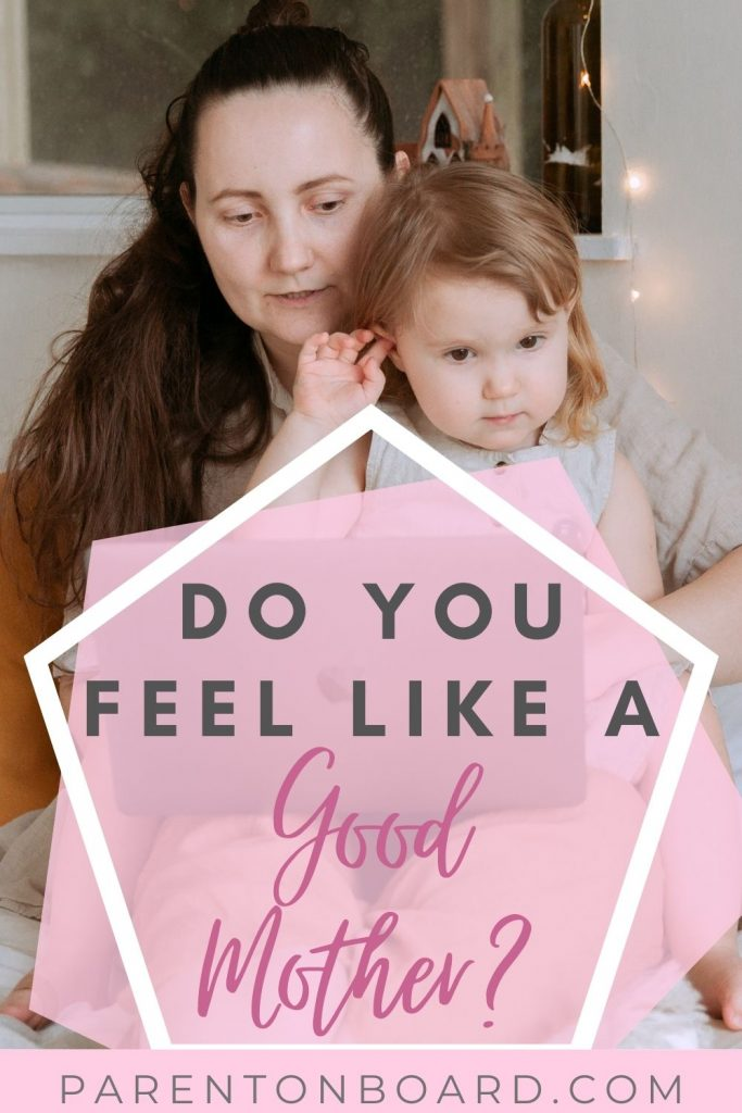 A Guide To Being A Good Mother