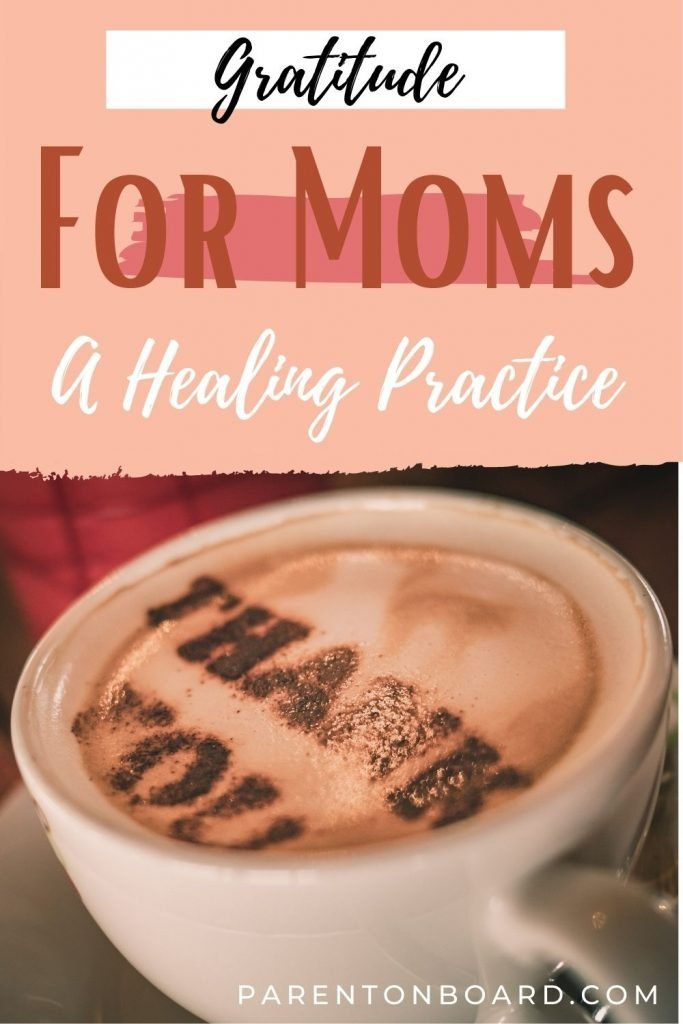 Gratitude Practice For Moms