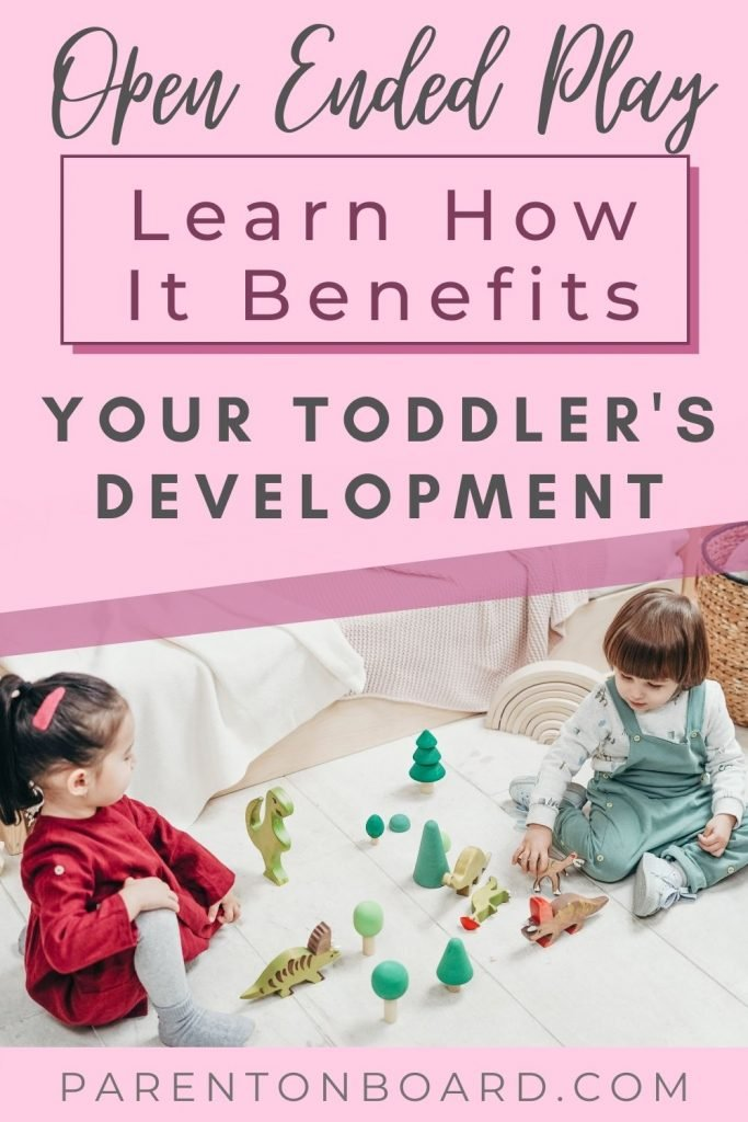 Benefits of Open Ended Play For Toddlers
