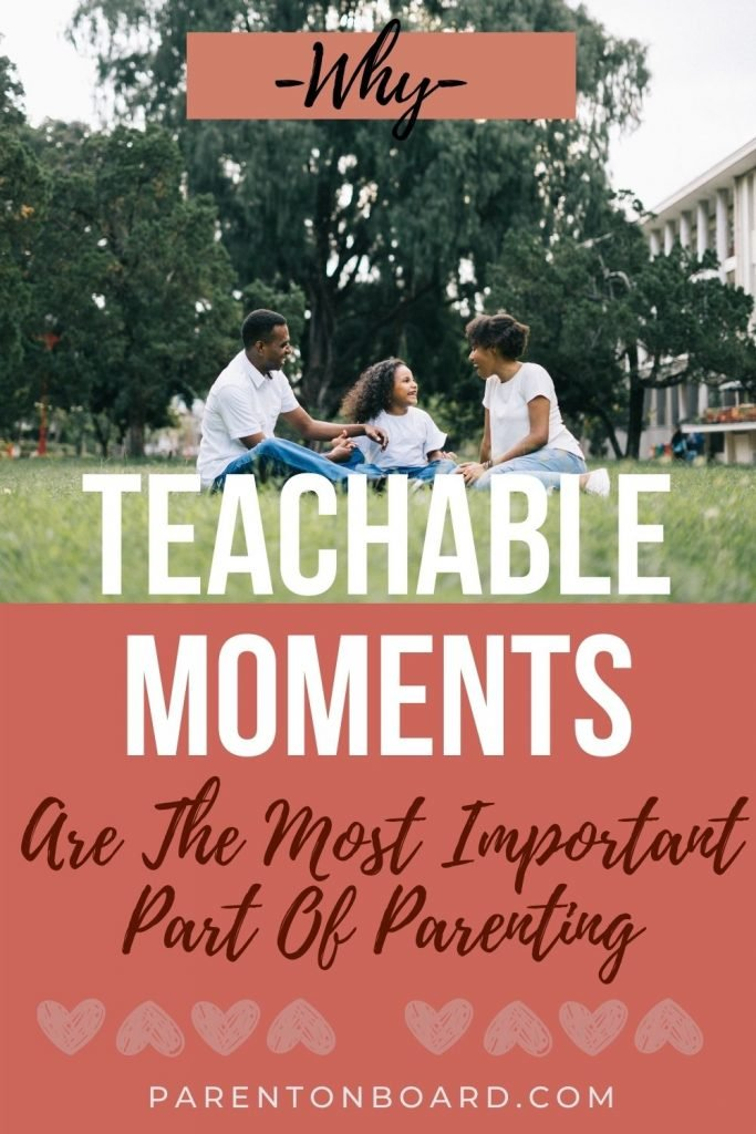 Teachable Moments and Big Picture Parenting PIn