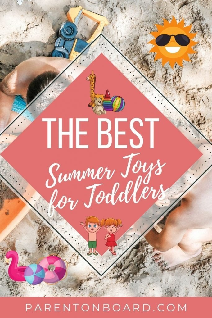 The Best Summer Toys For Toddlers