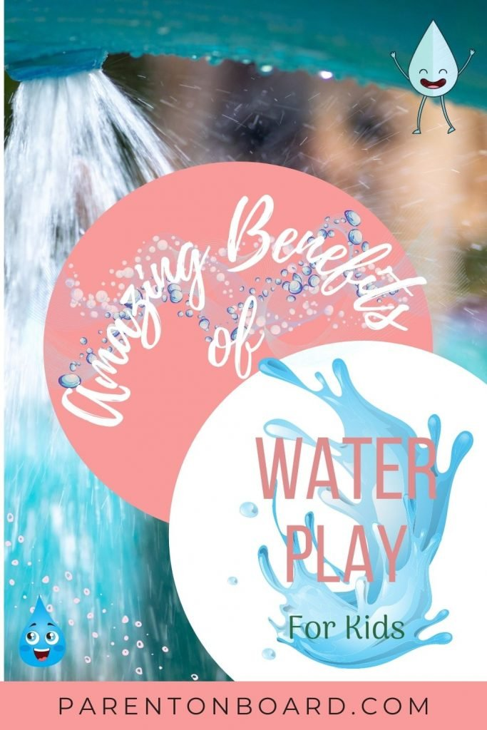 Amazing Benefits of Water Play for Kids Pin